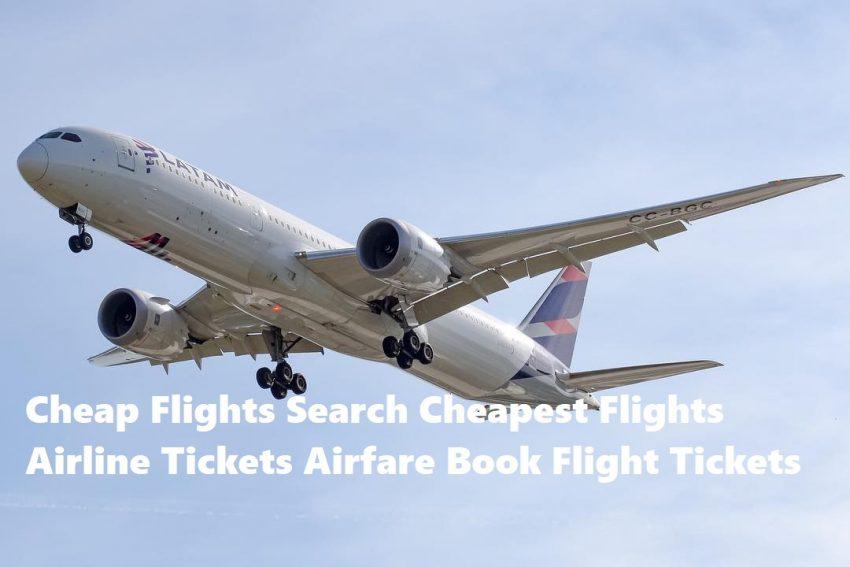 Cheap Flights Search Cheapest Flights Airline Tickets Airfare Book Flight Tickets