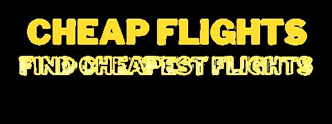 Cheap_Flights-cheapest-flights-air_tickets-cheap_airfare-flight tickets